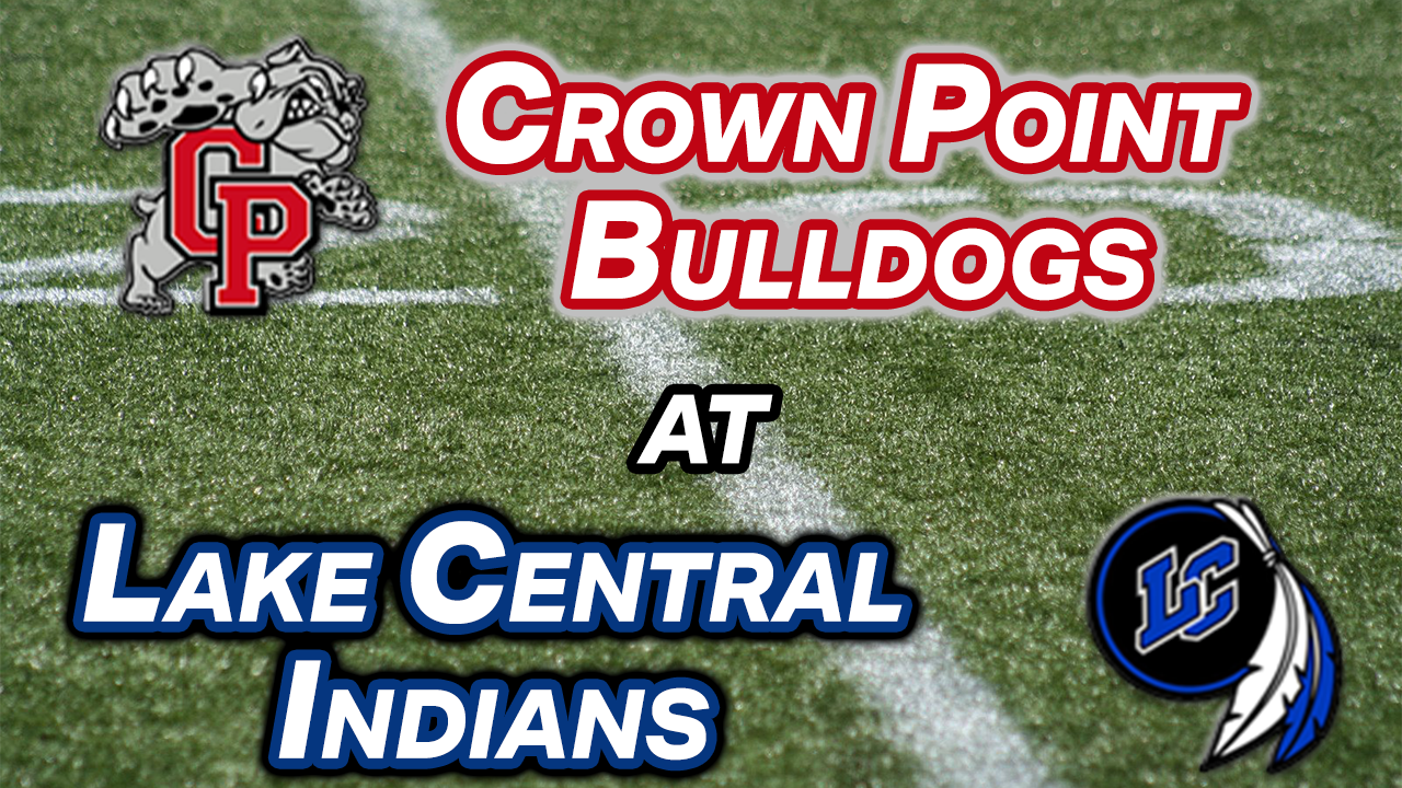 VIDEO: Crown Point at Lake Central Football