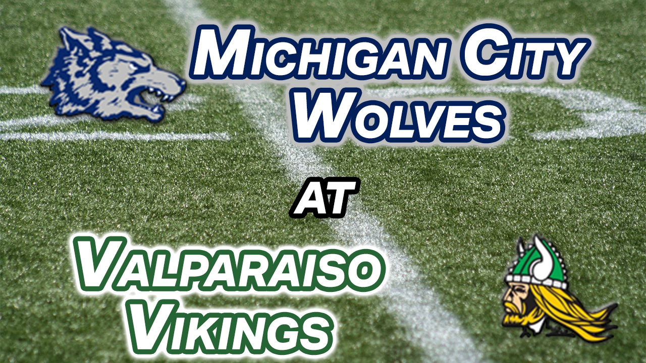 VIDEO: Michigan City at Valparaiso Football